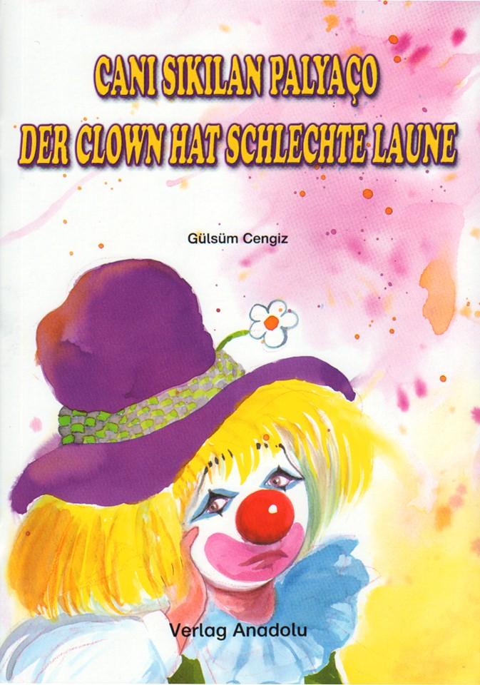 Der Clown hat schlechte Laune