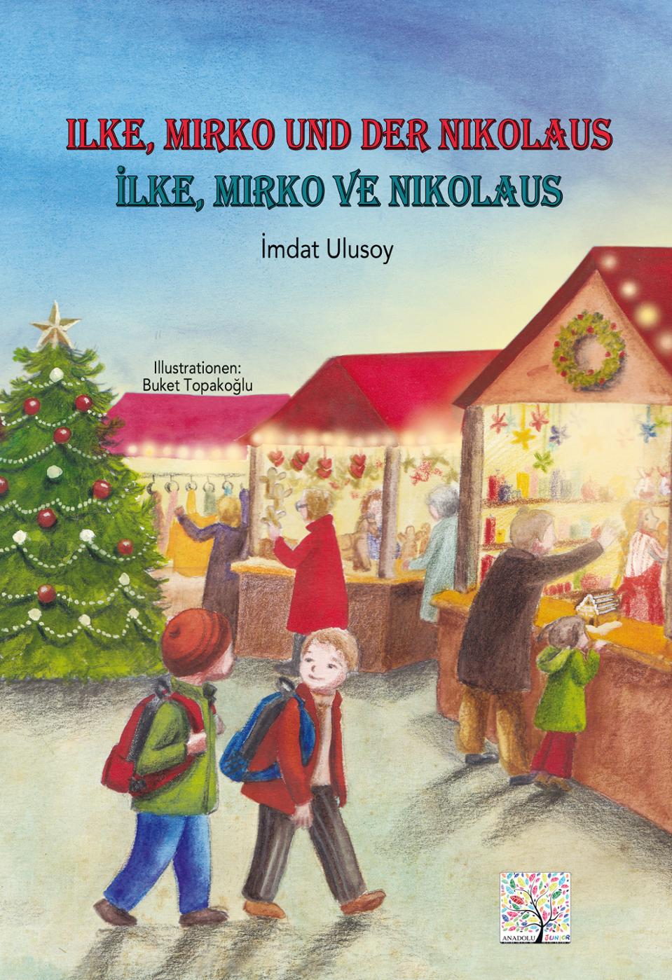 Ilke, Mirko und der Nikolaus