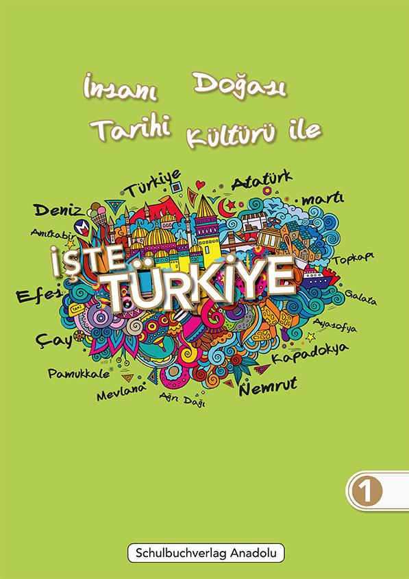 İşte Türkiye 1