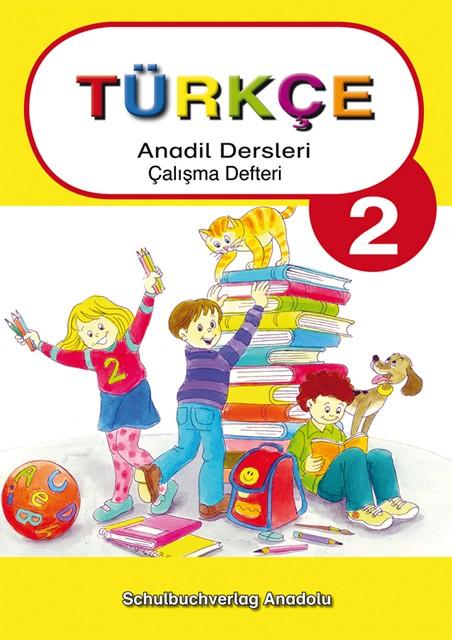 Türkçe Anadil Dersleri 2 Çalışma Defteri