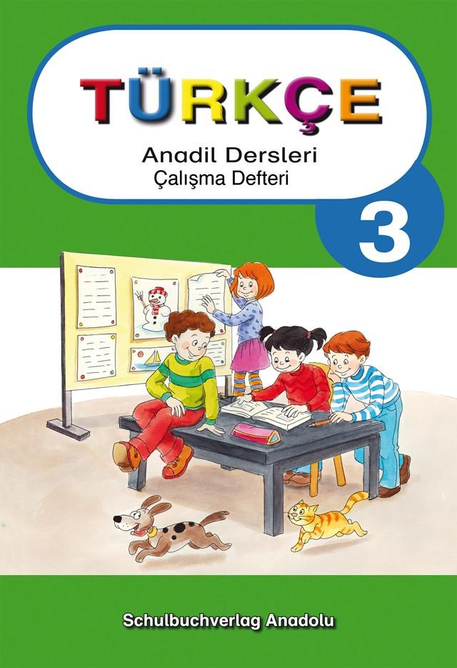 Türkçe Anadil Dersleri 3 Çalışma Defteri