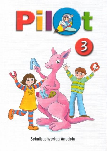 Pilot 3 Almanca - Türkçe Ders Kitabı