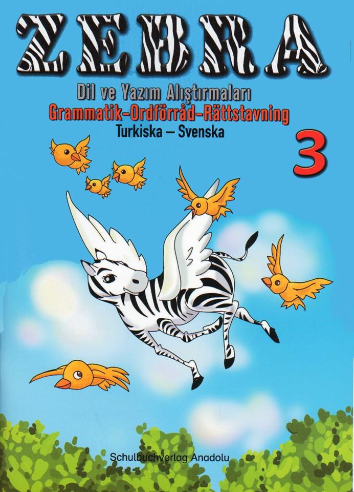 Zebra 3 Türkisch - Schwedisch Übungsheft