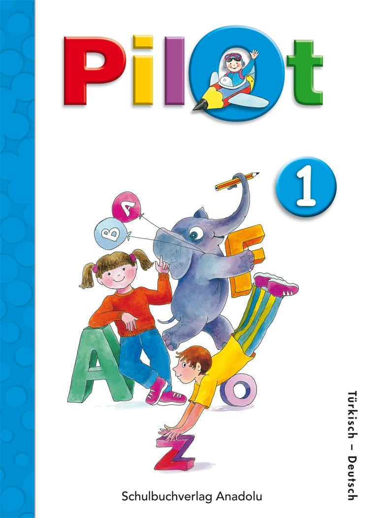 Pilot 1 Almanca - Türkçe Ders Kitabı