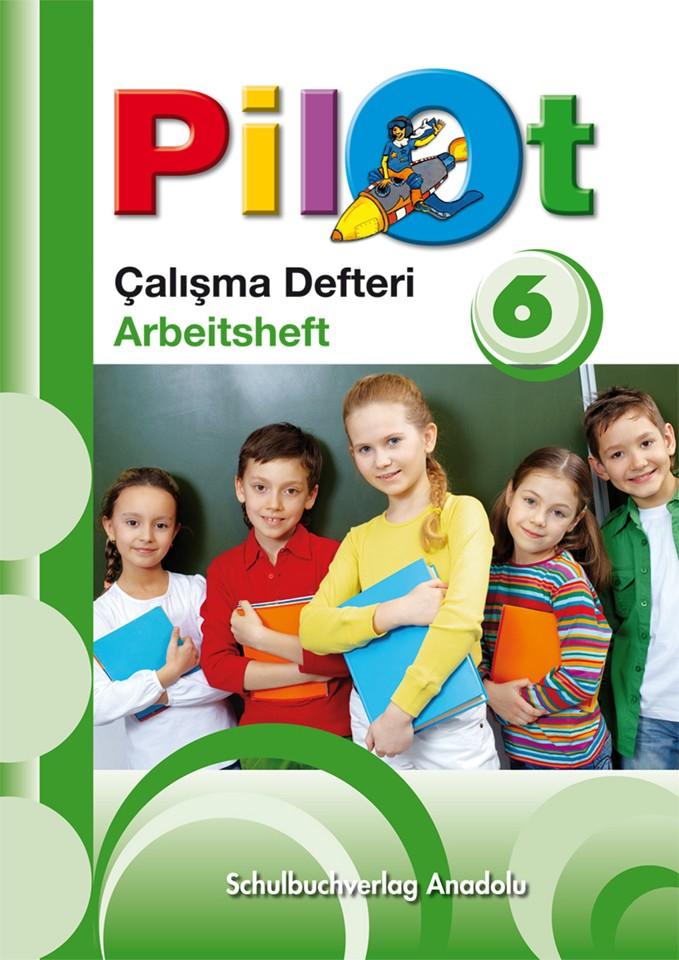 Pilot 6 Almanca - Türkçe Çalışma Defteri