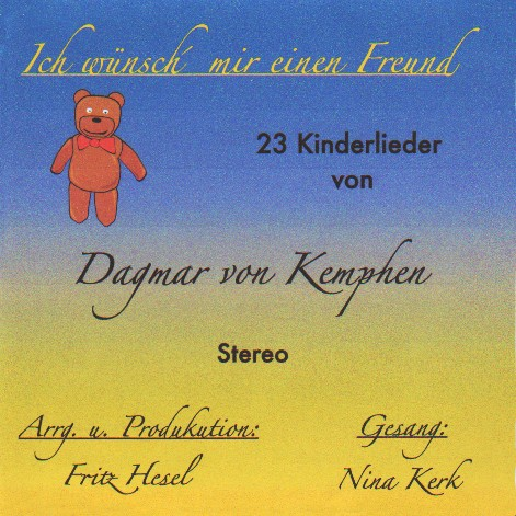 Ich wünsche mir einen Freund + CD