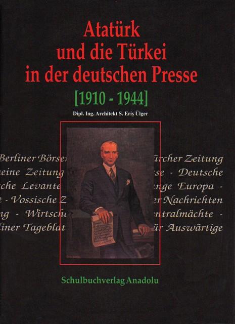 Atatürk und die Türkei in der deutschen Presse